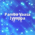 Pamba Vaasa Iyyappa songs