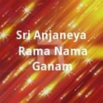 Sri Anjaneya Rama Nama Ganam