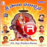 Sri Sai Padarchana songs