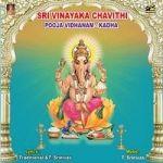 Sri Vinayaka Chavithi Vratha Katha songs