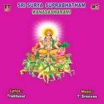 Sri Surya Suprabhatham - Manasasmarami songs