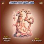 Sivayya Divya Kadha Ganam songs