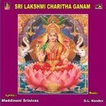 Sri Lakshmi Charitha Ganam songs