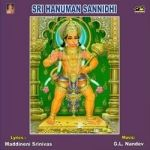 Sri Hanuman Sannidhi songs