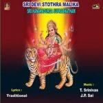 Sri Devi Sthora Malika And Kanakadurga Suprabatham songs