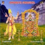 Annamayya Gana Sudha songs
