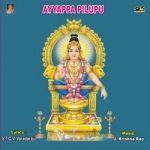 Ayyappa Pilupu songs