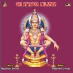 Sri Ayyappa Nilayam songs