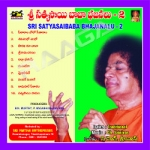 Sri Sathyasai Bajanalu Vol - 2 songs