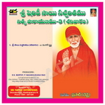 Sri Sai Sacharithamu Nithya Prayanam 3 - Saturday songs