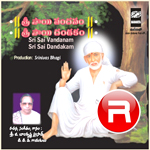 Sri Sai Vandanam Sri Sai Dandakam songs