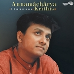 Annamaacharya Krithis songs