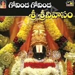 Govinda Govida and Sri Srinivasa songs