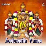 Seshasaila Vaasa songs