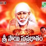 Sri Sai Subrabhatham songs