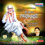 Sri Sai Gananjali songs