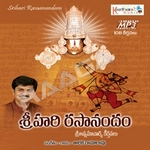 Sri Hari Rasanandam 108 Keerthanalu - Part 3 songs