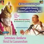 Sammohana Gandharva Shiridisai Ganamrutham - Vol 03 songs