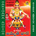 Sri Ayyappa Amrutha Dhara songs