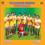 Ellamma Katha (Tappita Gullu) songs