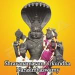 Shravanamasam Urkundha Narasimhaswamy songs