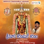 Srinivasa Charanamule Saranam songs