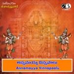 Annamayya Vinnapaalu songs