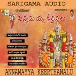 Annamayya Keerthanalu songs