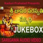 Sri Basara Saraswathi Sannidhi songs