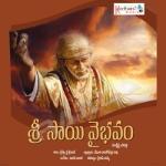 Sri Sai Vaibhavam songs