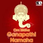 Om Maha Ganapathi Namaha