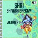 Shri Shivabhishekam - Vol 2 songs