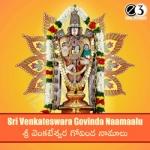 Sri Venkateswara Govinda Namalu songs