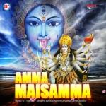 Amma Maisamma songs