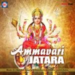 Ammavari Jatara songs