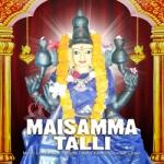 Maisamma Talli songs