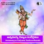 Annamayya Kalyana Sankeerthanalu songs