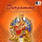 Durgamma Kanakadurgamma songs