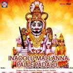 Inaoolu Mallanna Palle Padalu songs