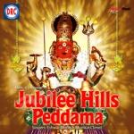 Jubilee Hills Peddamma songs