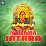 Maisama Jatara songs