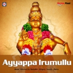 Ayyappa Irumullu songs