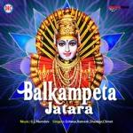 Balkampeta Jatara songs