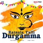 Ratanala Talli Durgamma songs