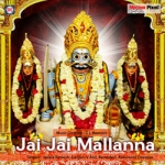Jai Jai Mallanna songs