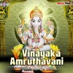 Vinyaka Amruthavani songs