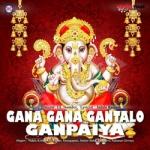 Gana Gana Gantalo Ganpaiya songs