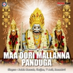 Maa Oori Mallanna Panduga
