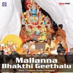 Mallanna Bhakthi Geethalu songs