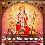Amma Maisammave songs
